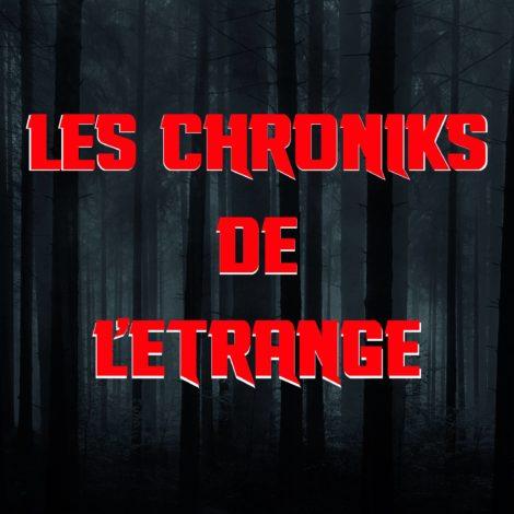 Les Chroniks de l'Etrange