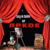 Koup de théâtre sur RPKDK ::: La manifestation