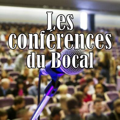 Les conférences du Bocal
